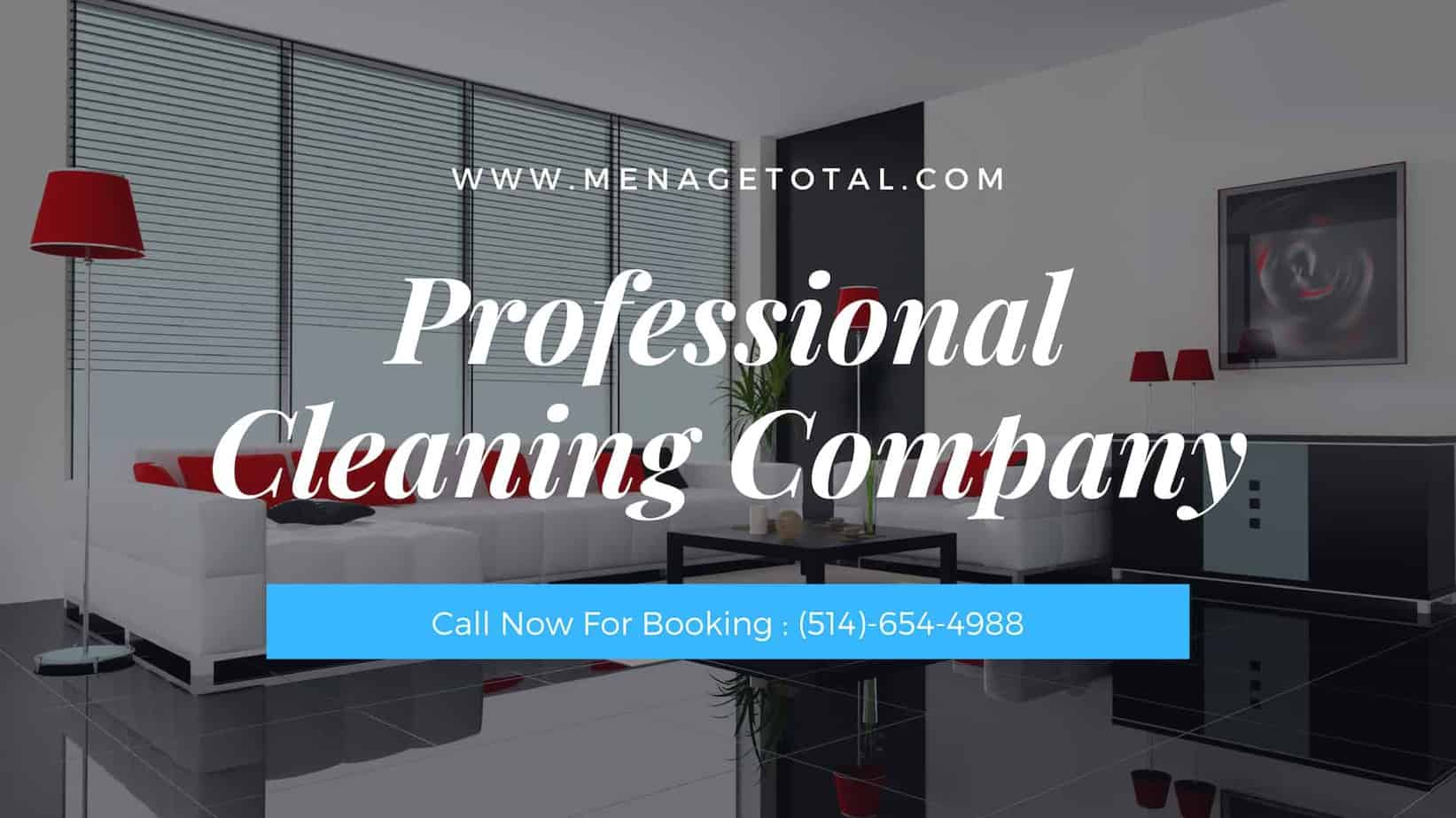 Cleaning Services Company Montreal